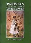 R A Jairazbhoy, Pakistan gave world cotton and paper, Zubair Ahmed Madani